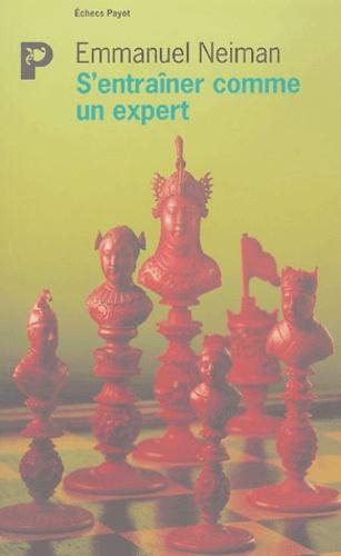 Emmanuel Neiman - S'entraîner comme un expert.