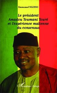 Le président Amadou Toumani Touré et lexpérience malienne du consensus.pdf