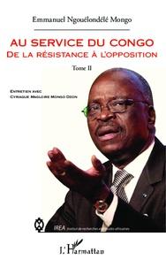 Au service du Congo - Tome 2, de la résistance à lopposition.pdf