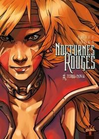 Emmanuel Nhieu et  Looky - Nocturnes Rouges Tome 5 : Terra-Nova.