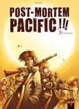 Emmanuel Nhieu et Florence Torta - Post Mortem Pacific Tome 1 : Epidémie.
