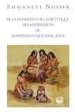 Emmanuel Nossin - De la modernité de la diététique des Amérindiens de Martinino-ex-Jouanacaera.