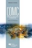 Emmanuel Nyahoho - L'OMC : mesures de libéralisation et perspectives.