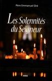 Emmanuel Oré - Les solennités du Seigneur.