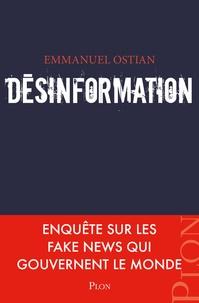 Téléchargez des ebooks pour téléphones mobiles gratuitement Désinformation PDB RTF PDF par Emmanuel Ostian en francais