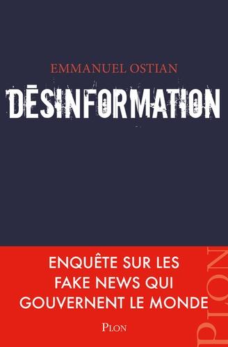 Emmanuel Ostian - Désinformation.