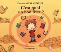 Emmanuel Parmentier - C'est quoi un bon livre ?.