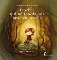 Emmanuel Parmentier - L'arbre qui ne tenait pas ses promesses.