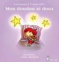 Emmanuel Parmentier - Mon doudou si doux.