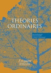 Emmanuel Pedler et Jacques Cheyronnaud - Théories ordinaires.
