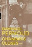 Emmanuel Pernoud - Chambres closes - Art et claustration à l'âge du roman policier.