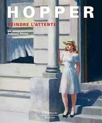 Emmanuel Pernoud - Hopper - Peindre l'attente.