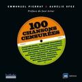 Emmanuel Pierrat et Aurélie Sfez - 100 chansons censurées.