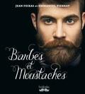 Emmanuel Pierrat et Jean Feixas - Barbes et moustaches.