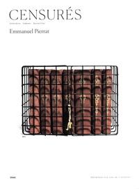 Emmanuel Pierrat - Censurés - Interdire, Indexer, Surveiller.