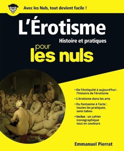 Emmanuel Pierrat - L'érotisme pour les nuls.