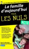 Emmanuel Pierrat et Julien Fournier - La Famille d'aujourd'hui pour les nuls.