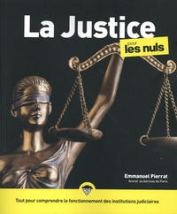 Emmanuel Pierrat - La Justice pour les nuls.