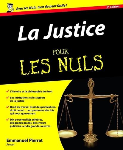 La justice pour les nuls - Emmanuel Pierrat - Format ePub - 9782754051132 - 15,99 €
