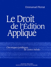 Le droit de lédition appliqué. Chroniques juridiques de Livre-Hebdo.pdf
