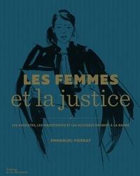 Deedr.fr Les femmes et la justice - Les avocates, les magistrates et les accusées passent à la barre Image
