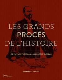 Emmanuel Pierrat - Les grands procès de l'histoire.