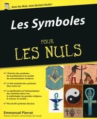 Emmanuel Pierrat - Les Symboles pour les Nuls.