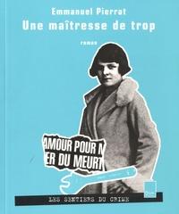 Emmanuel Pierrat - Une maîtresse de trop.