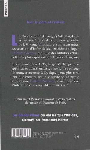 """""""Vous injuriez une innocente"""" (L'affaire Grégory) suivi de """"Si Violette a menti"""" (L'affaire Nozière)"""