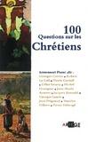 Emmanuel Pisani - 100 questions sur les chrétiens.