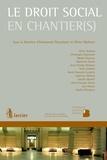 Emmanuel Plasschaert et Olivier Rijckaert - Le droit social en chantier(s).