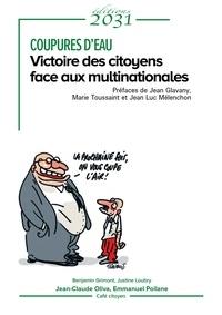 Emmanuel Poilane et Jean-Claude Oliva - Coupures d'eau - Victoire des citoyens face aux multinationales.