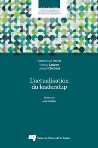 Emmanuel Poirel et Nancy Lauzon - L'actualisation du leadership.