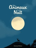 Emmanuel Polanco - Les animaux dans la nuit.