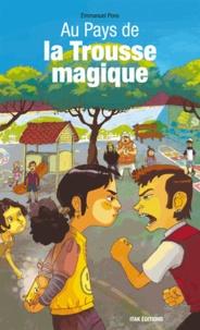 Emmanuel Pons - Au pays de la trousse magique.