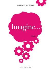 Emmanuel Pons - Imagine Tome 2 : .