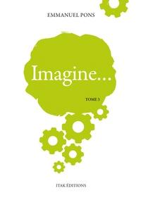 Emmanuel Pons - Imagine Tome 3 : .