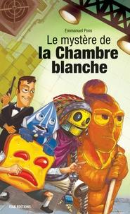 Emmanuel Pons - Le mystère de la chambre blanche.
