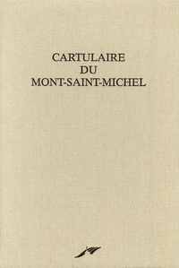 Emmanuel Poulle - Cartulaire du Mont-Saint-Michel - Fac-similé du manuscrit 210 de la Bibliothèque municipale d'Avranches.