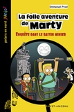 Emmanuel Prost - La folle aventure de Marty.