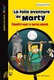 Emmanuel Prost - Polars en Nord Junior  : La folle aventure de Marty - Enquête dans le bassin minier.