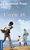 Emmanuel Prost - Un été 48.