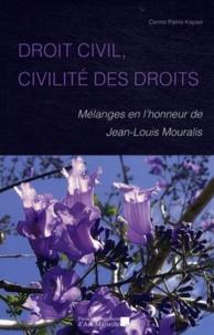 Droit civil, civilité des droits - Mélanges en lhonneur du professeur Jean-Louis Mouralis.pdf