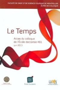 Emmanuel Putman - Le Temps - Actes du colloque de l'Ecole doctorale Droit et Science Politique (Ed 461).