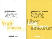 Emmanuel Putman et Marie-Eve Pancrazi - Mélanges en l'honneur de Jacques Mestre ; Trait d'union, choix d'articles de Jacques Mestre.