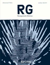 Emmanuel Rabu et Jochen Gerner - RG - Renseignements Généraux : Lecture chromatique des aventures de Tintin (1929-1976), Hergé.