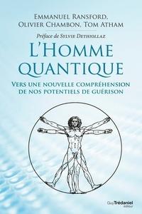 Emmanuel Ransford et Olivier Chambon - L'homme quantique.