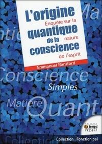 Emmanuel Ransford - L'origine quantique de la conscience.