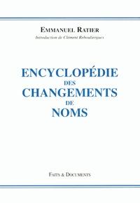 Emmanuel Ratier - Encyclopédie des changements de noms.