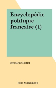 Emmanuel Ratier - Encyclopédie politique française (1).